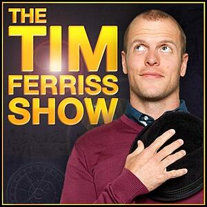 Podcast - Tim Feriss